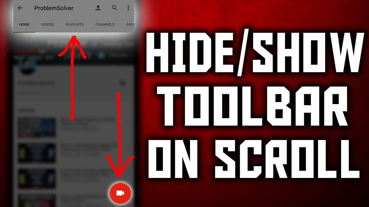 How to Hide/Show Toolbar on Scroll in Android