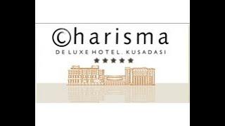 Charisma De Luxe Hotel Kuşadası
