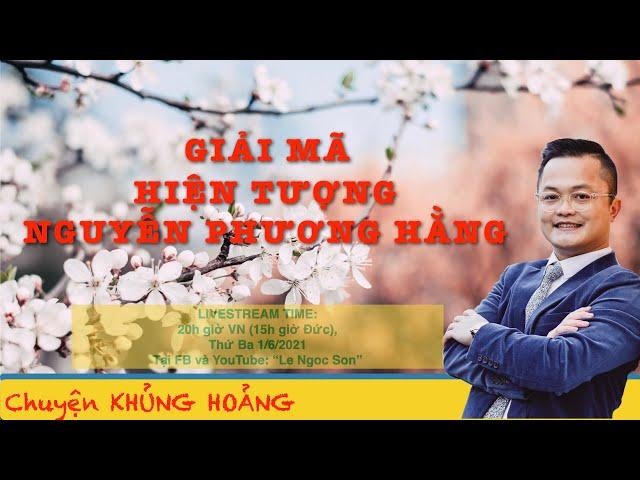 Thử giải mã hiện tượng Nguyễn Phương Hằng