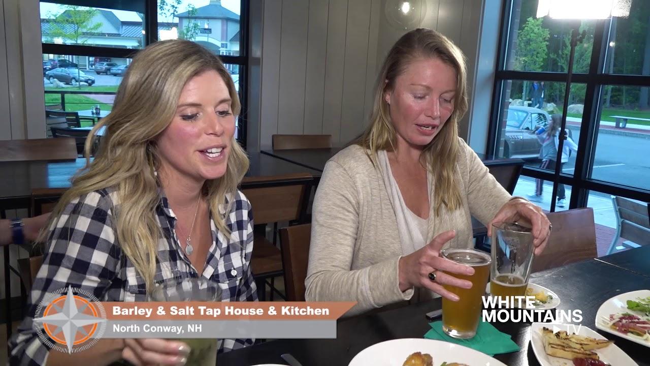 Explore The White Mountains W Barley Salt Tap House Kitchen Youtube