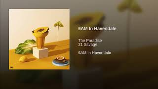 6AM In Havendale