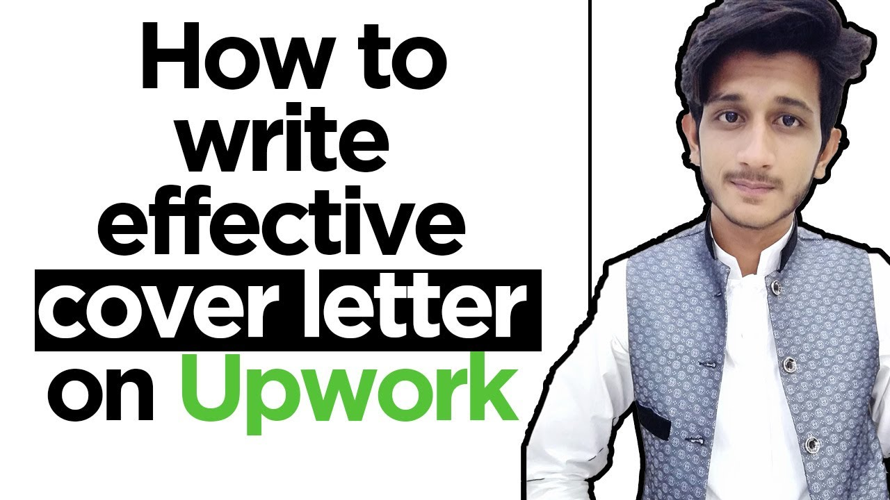 How to write effective cover letter on Upwork || Upwork ...
