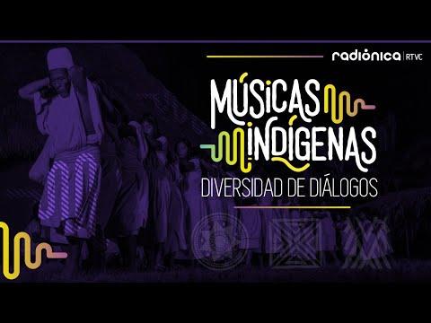 Músicas Indígenas: Diversidad de diálogos