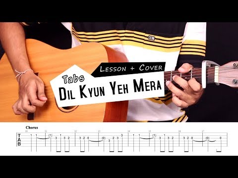 Dil Kyun Yeh Mera Shor Kare | Kites - Guitar Tabs (Lead) || Lesson / Tutorial & Cover