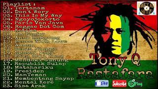 Download Tony Q Rastafara Full Album Musik Reggae Terbaik & Terpopuler Sepanjang Masa