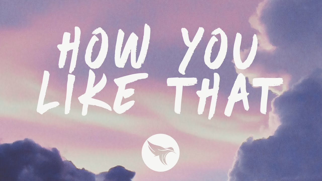 BLACKPINK - How You Like That (Lyrics Eng/Han/가사)