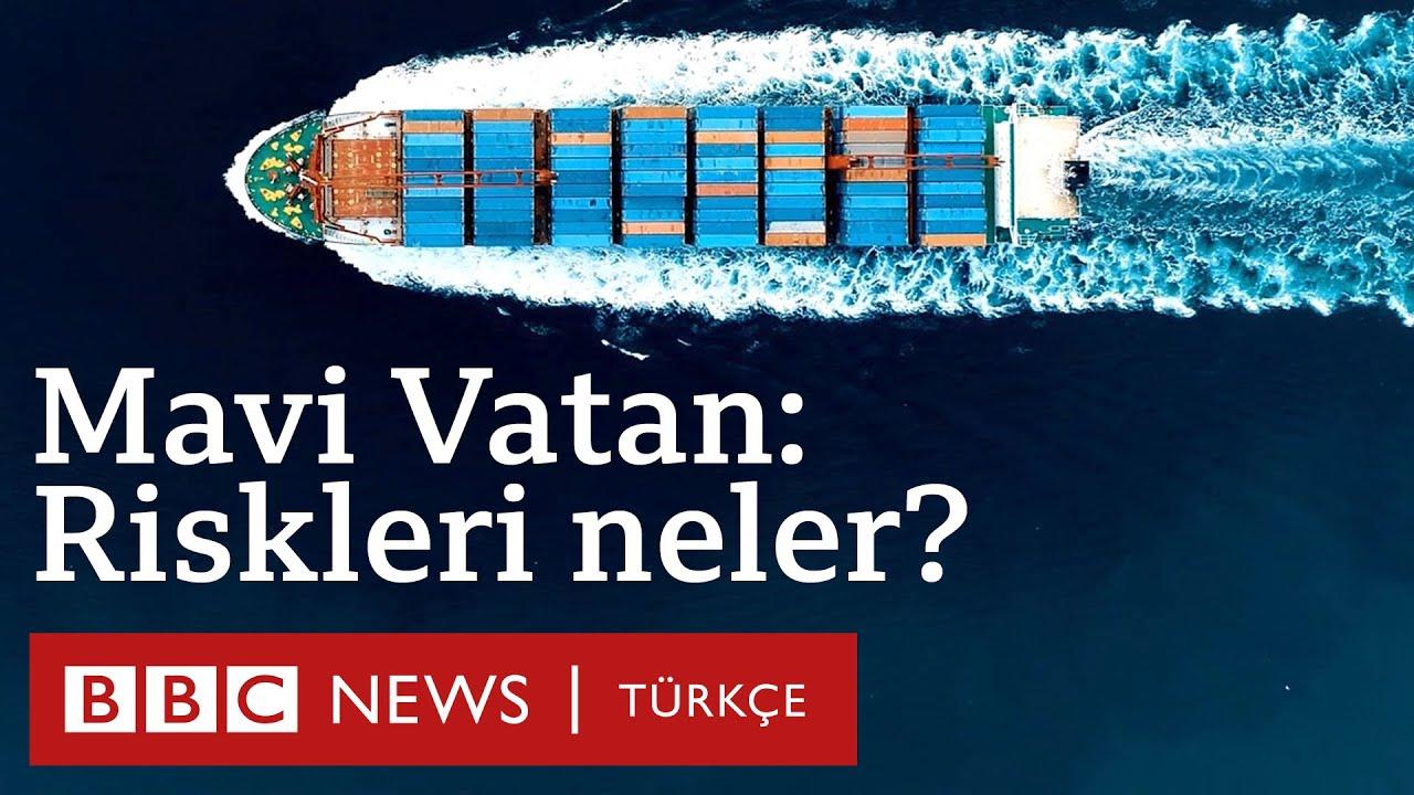 Mavi Vatan: Türkiye için hangi riskleri içeriyor? Eleştiriler neler?