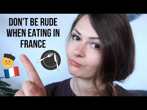 What NOT To Do When Eating In France | French Dining Tips | French Culture Tips