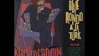 Blue Rondo a La Turk - Klacto Vee Sedstein