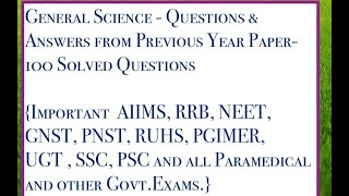 General Science Questions & Answers. from Previous Year Question Paper for RRB ,AIIMS