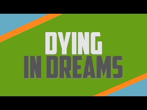 Dying in Dreams