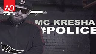 Mc Kresha - Police (Official Video)
