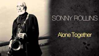 Sonny Rollins - Alone Together