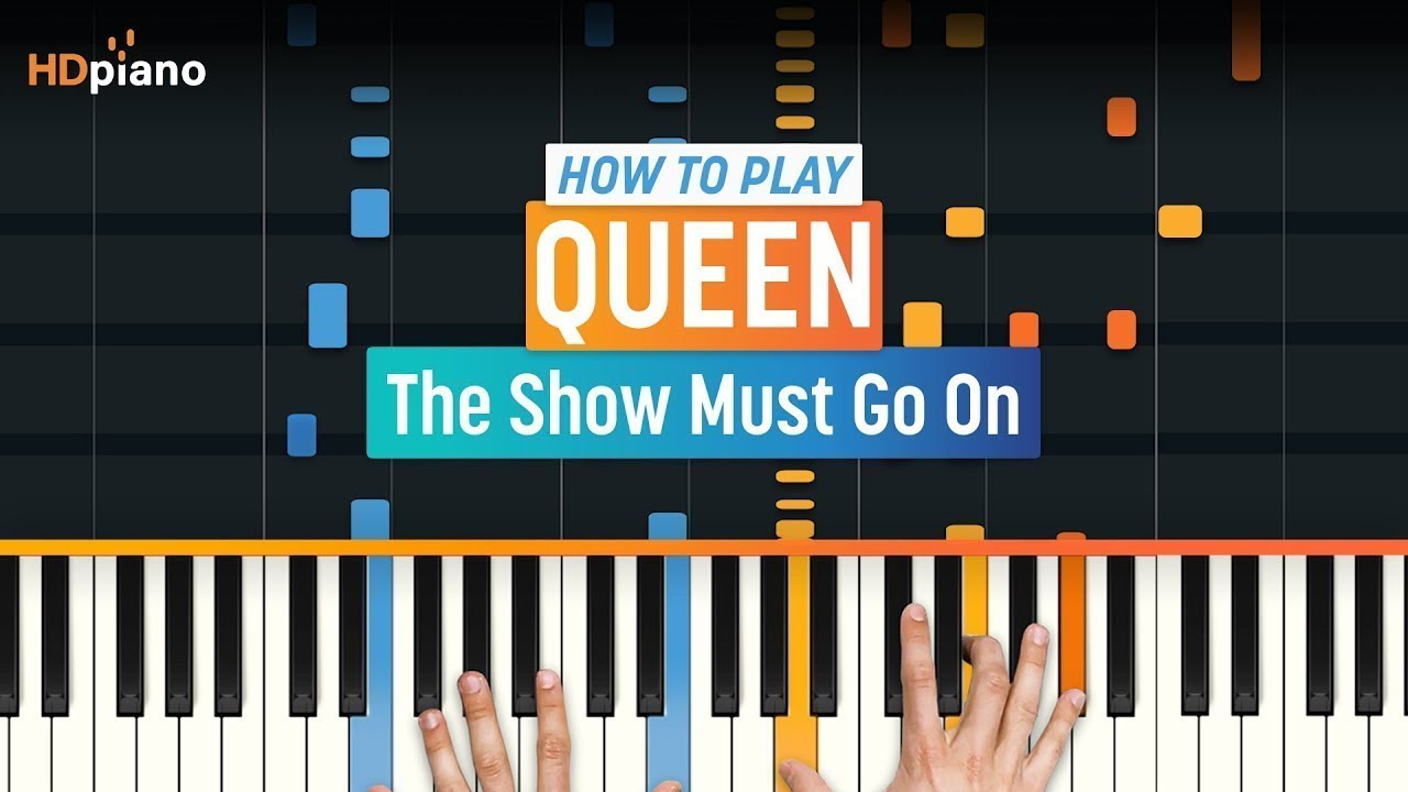 How To Play The Show Must Go On By Queen Hdpiano Part 1 Piano Tutorial Youtube