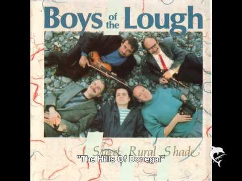 Boys Of The Lough - The Hills Of Donegal