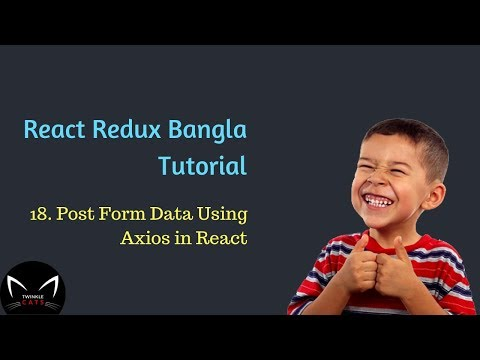 18  Post Form Data Using Axios in Bangla | React Post Request Using Axios