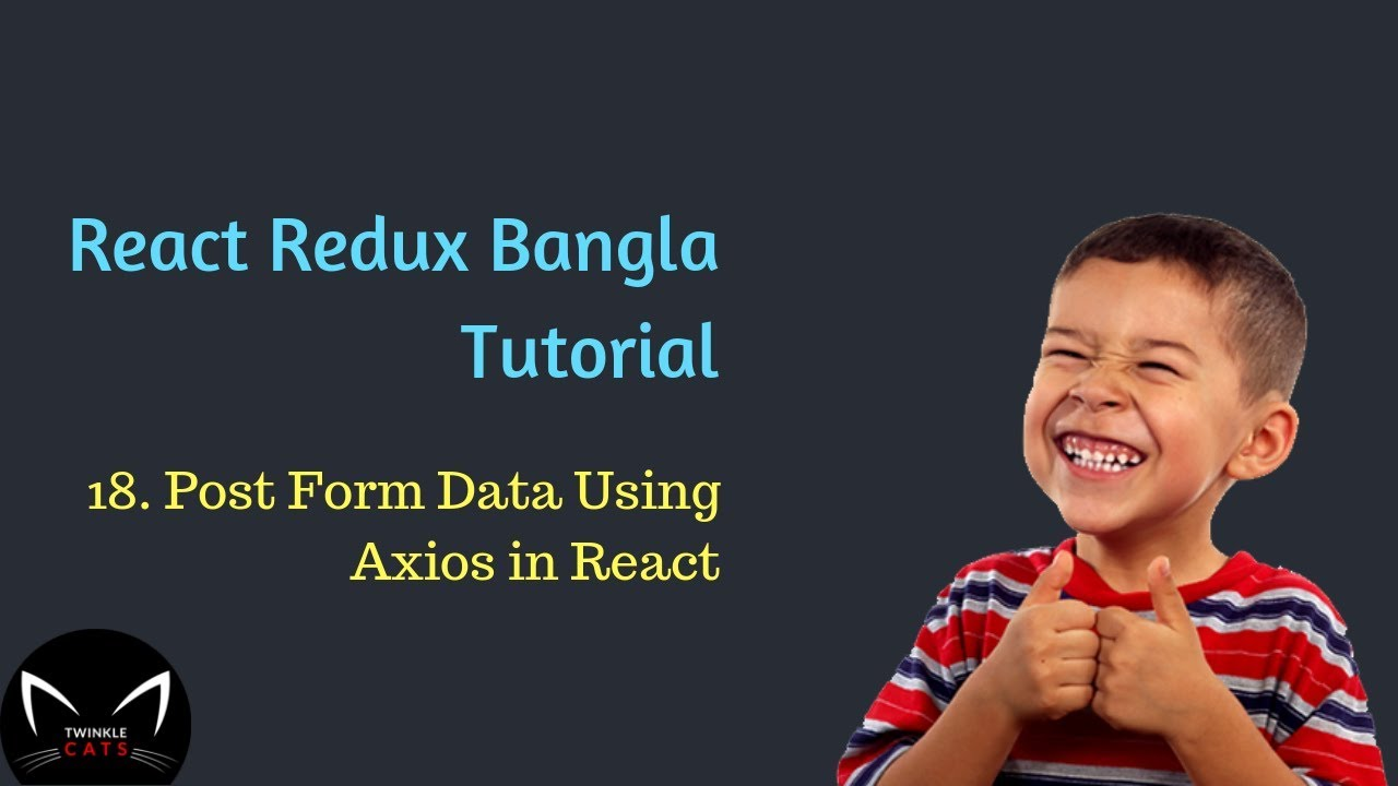 18  Post Form Data Using Axios in Bangla   React Post Request Using Axios