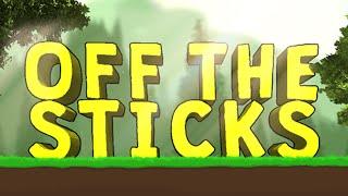 Off The Sticks