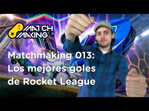 Matchmaking 013: Los mejores goles de Rocket League | BitMe