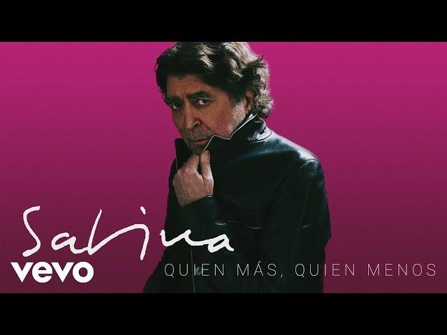 QUIEN MÁS QUIEN MENOS - Joaquin Sabina