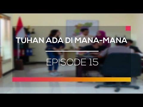 Tuhan Ada Dimana-Mana - Episode 15