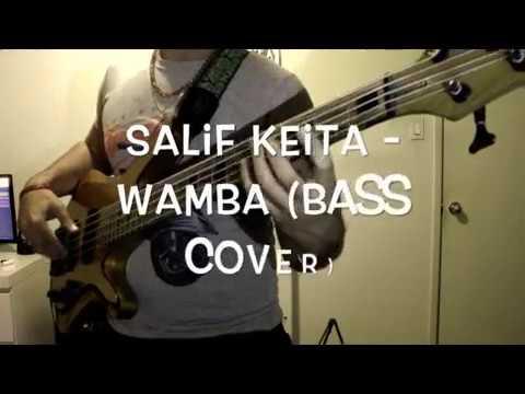 Salif Keita - Wamba (Bass Cover)
