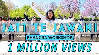 JATT TE JAWANI WORKSHOP | BHANGRA EMPIRE | KARAN AUJLA | DILPREET DHILLON