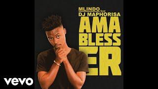 Gambar cover Mlindo The Vocalist - AmaBlesser ft. DJ Maphorisa
