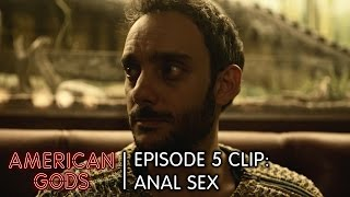 Episode 5 Clip: Anal Sex | American Gods