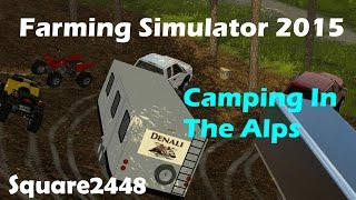 FS15: Camping In The Alps