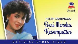 Helen Sparingga - Beri Mereka Kesempatan (Official Lyric Video)