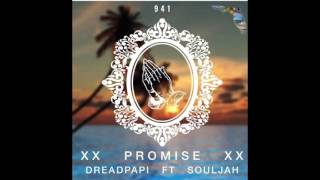 Download DreadPapi - PROMISE (FT. SOULJAH) MP3 song and Music Video
