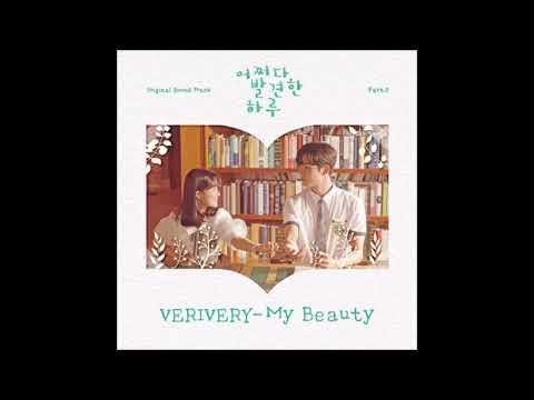 Download VERIVERY –  My Beauty Extraordinary You 어쩌다 발견한 하루 OST Part.2 Mp4 baru