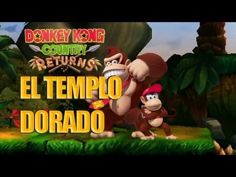 Donkey Kong Country Returns - El Templo Dorado - Español