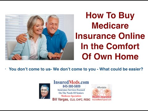 How To Buy Medicare Insurance Online Or Without Us Coming To Your Own Home
