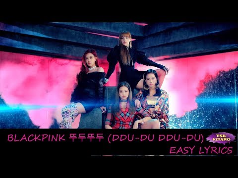 BLACKPINK - 뚜두뚜두 (DDU-DU DDU-DU) Easy Lyrics