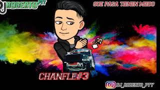 El Chanfle#3 | Dj Roberto Pty | 2019