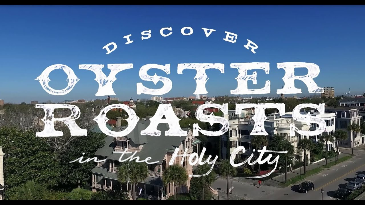 Discover Oyster Roasts in the Holy City