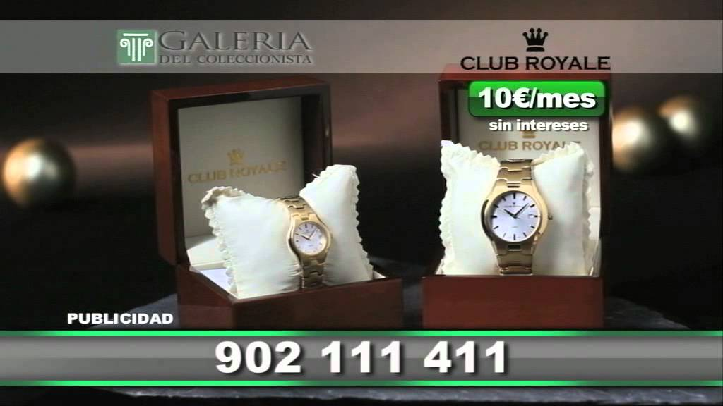 Campa a galeria del coleccionista relojes club royale 14 for Galeria del coleccionista vajillas