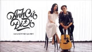 Anh cứ đi đi (Beat Acoustic Cover) - Thái Tuyết Trâm ft Guitar Trịnh Vũ