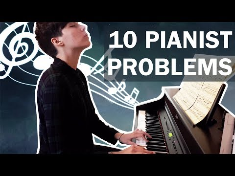 10 Pianist Problems