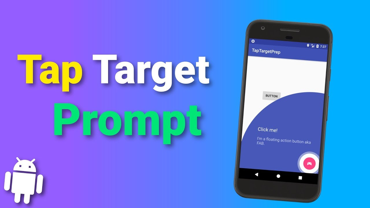 Tap Target Prompt – Android Library Overview in Kotlin – Your Guide