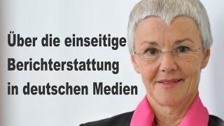 Gabriele Krone-Schmalz: Einseitige Berichterstattung in den Medien.