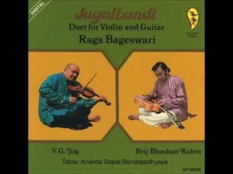 Pt V.G.Jog & Pt Brij Bhushan Kabra with Pt Ananda Gopal Bandopadhyay Bageshri Mp3