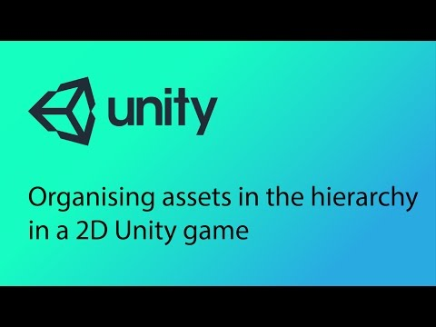 Unity 2D Game Design Tutorial 8 - Organising and grouping assets in the Hierarchy