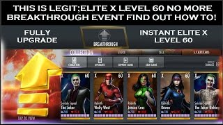 INJUSTICE 2.13;LEGIT fully upgrade_ELITE X LEVEL 60 no more BREAKTHROUGH EVENT