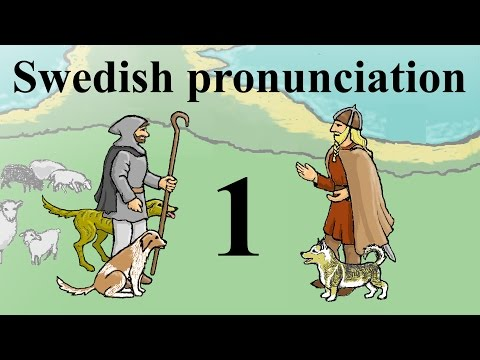 Swedish pronunciation 1 - Introduction