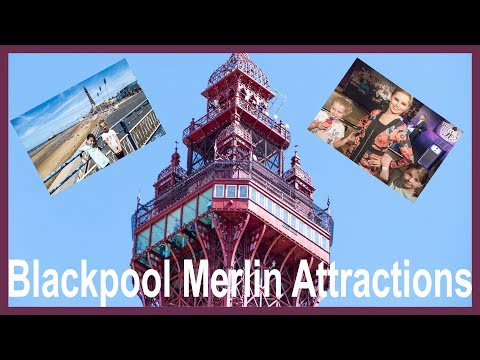 Blackpool Tower Merlin Attractions   Madame Tussauds   Sealife Centre