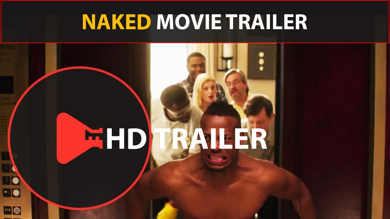 Naked movie trailer