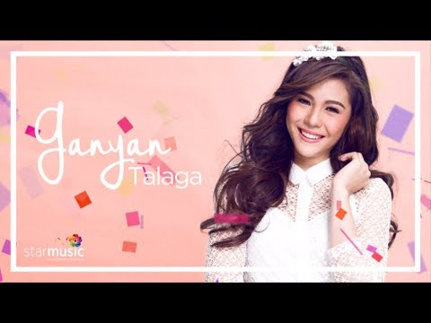 Janella Salvador - Ganyan Talaga (Audio) 🎵